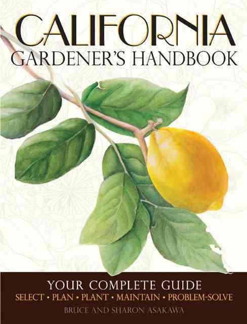 California Gardener's Handbook By Asakawa, Bruce/ Asakawa, Sharon